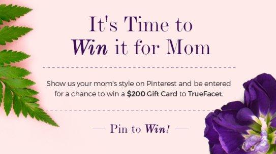 TrueFacet Mother's Day Pinterest Contest